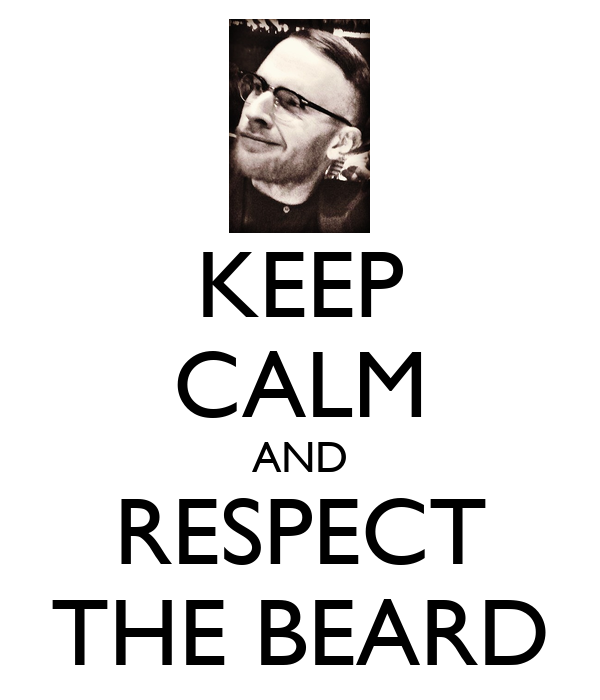Respect The Beard Wallpaper