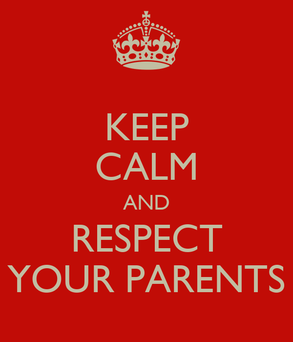 essay on respect your parents Please check your internet connection or reload scroll to top home an essay on respect and respecting our parents similar essays: respect, respecting, parents.