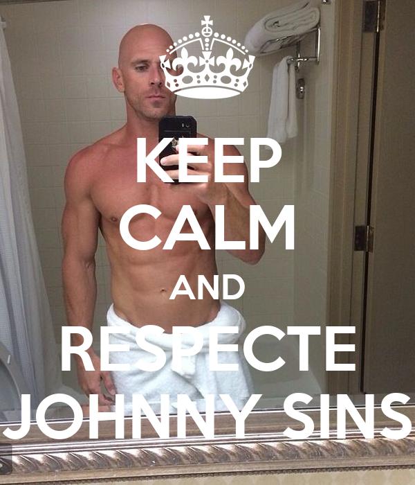 Keep Calm And Respecte Johnny Sins