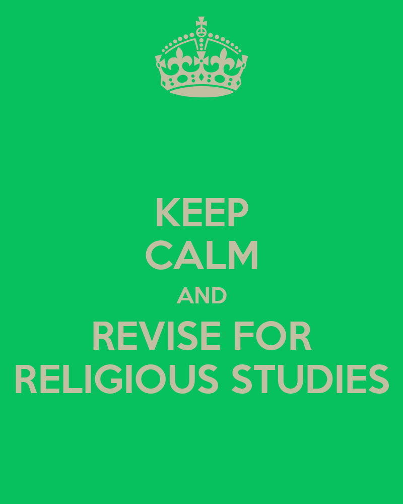 Religious Studies: KEEP CALM AND REVISE FOR RELIGIOUS STUDIES Poster