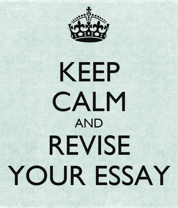 keep calm and do your essay Before you even start writing, you need to be reading each word of that essay   the kick of pure fear adrenaline when you start an exam can make it  and  keeping calm enough to write the killer essay you'd be able to come.