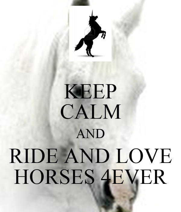 KEEP CALM AND RIDE AND...