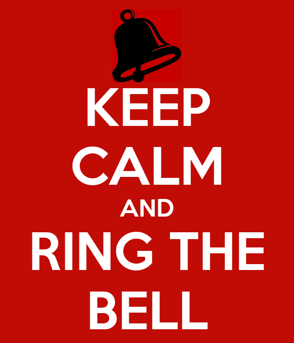KEEP CALM AND RING THE BELL Poster | HEHE