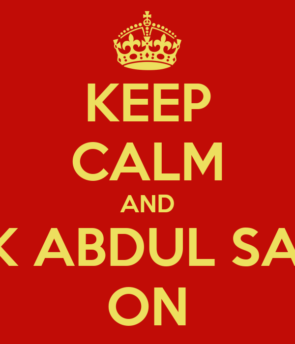KEEP CALM AND ROCK ABDUL SAMAD ON Poster