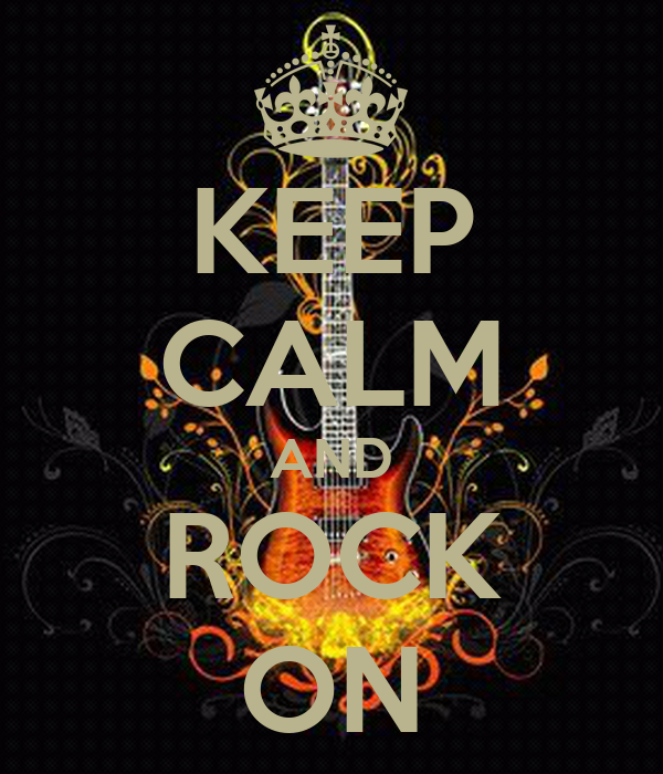 Keep Calm And Rock On Poster Wen Calmomatic