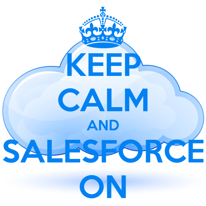 Keep calm and salesforce on keep calm and carry on image for Salesforce free t shirt