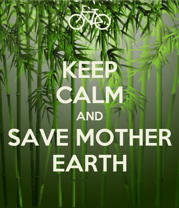essay about saving mother earth How to help save the earth five methods: conserving water preserving air quality protecting the health of the land helping to protect animals conserving energy.