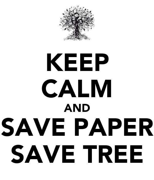 save paper save tree essay