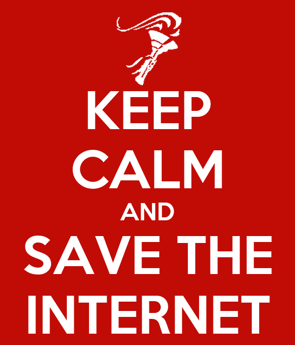 Save The Internet Images Calm And Save The Internet