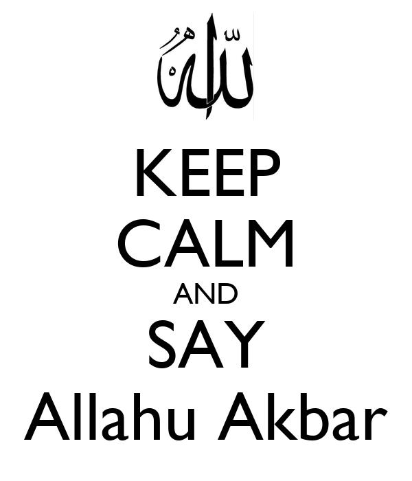 keep-calm-and-say-allahu-akbar-31.png