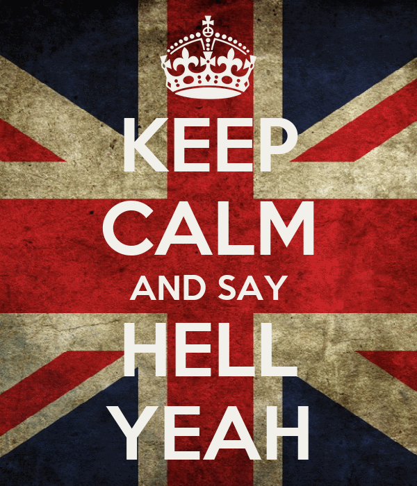 keep-calm-and-say-hell-yeah-2.png