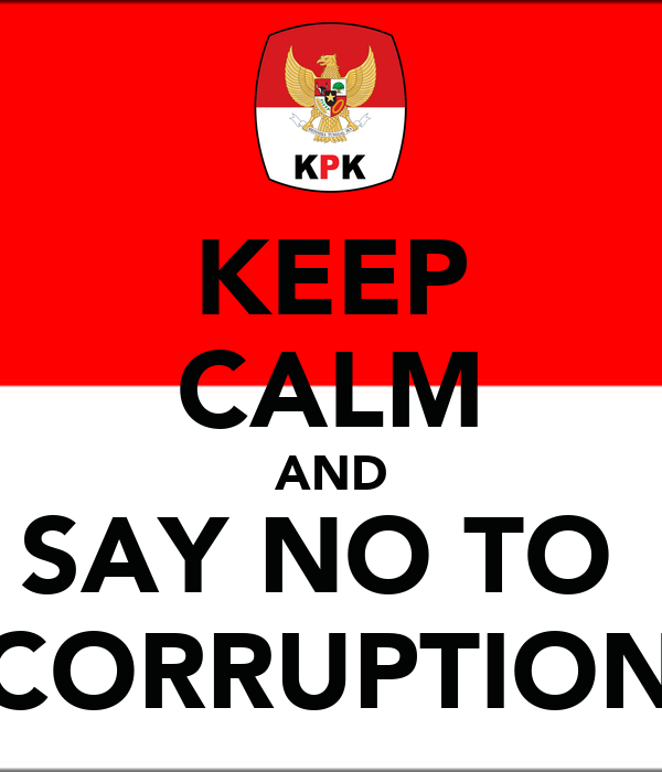 say no to corruption essay Source thesis legal positivism jun 1, 2016 not say thatother countries are free from it, but, 1 think our condition is efforts made by nab to include youth in the.
