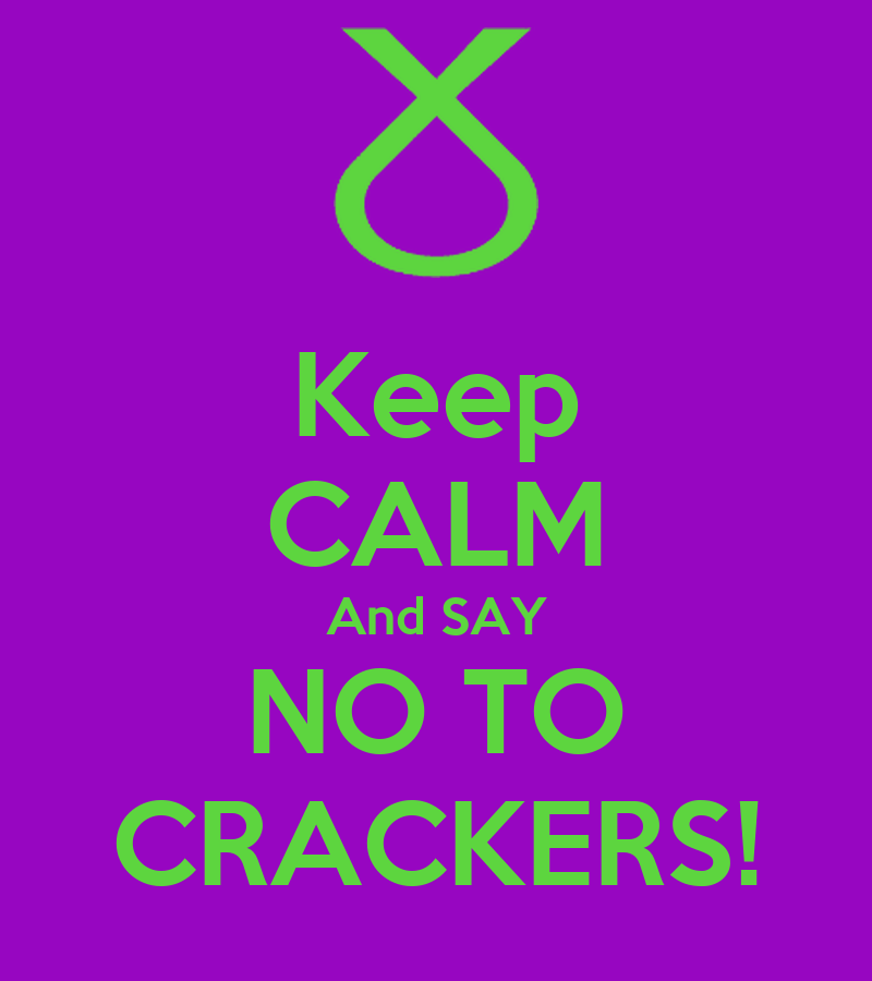 essay on say no to crackers Essay on urging students to say no to crackers essays essay on urging students to say no to say you're one of them essay say you're one of them while reading say.