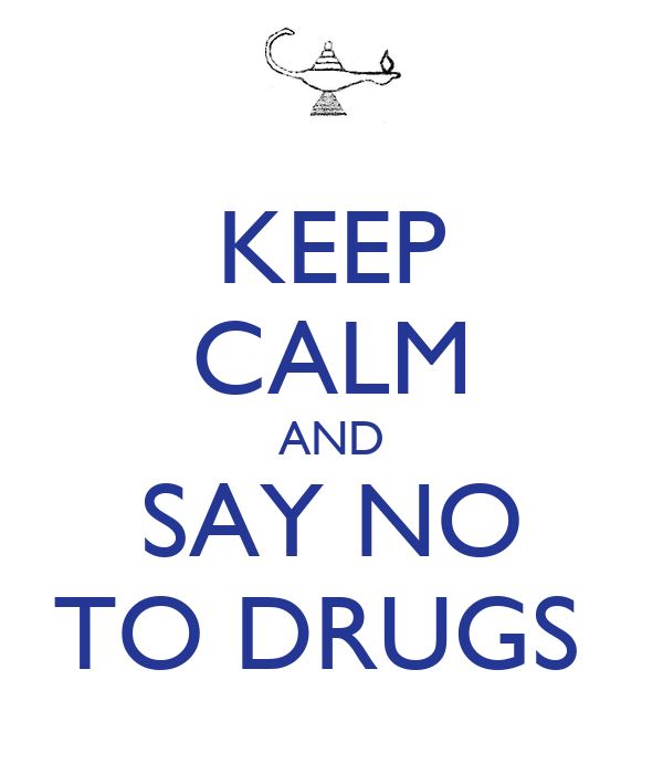 Say No to Drugs Quotes