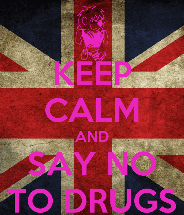 KEEP CALM AND SAY NO TO DRUGS Poster