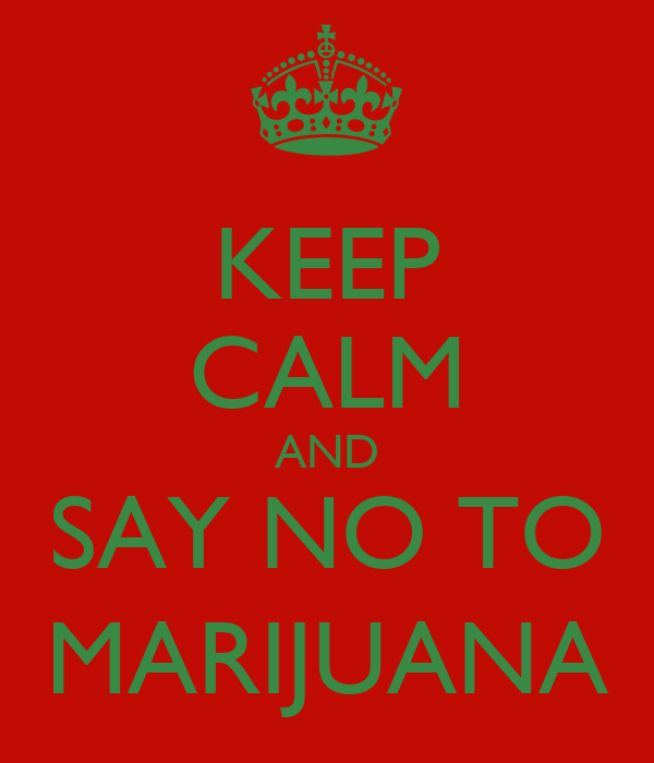 say no to cannabis