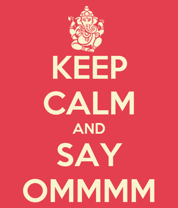 keep-calm-and-say-ommmm-2.png