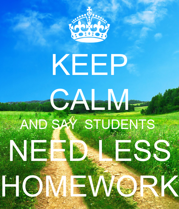 Less homework for students