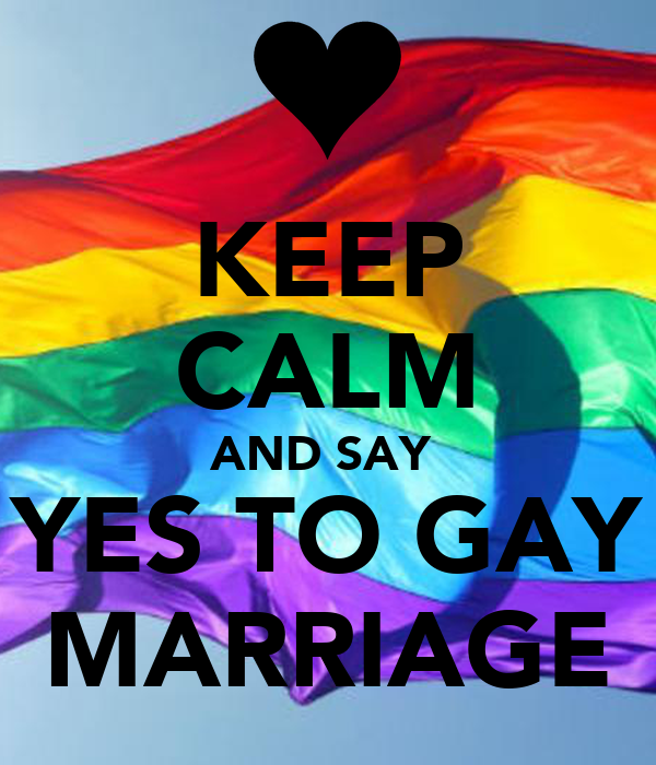 say yes to homosexual marriage essay He said yes, before bending on one knee himself to ask me the same  the  hearts and minds of those who were against same-sex marriage.