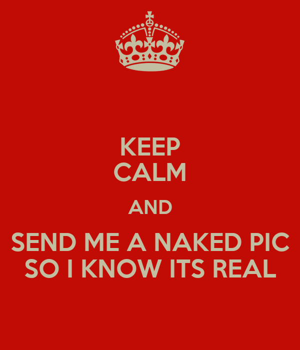 Send me a naked picture