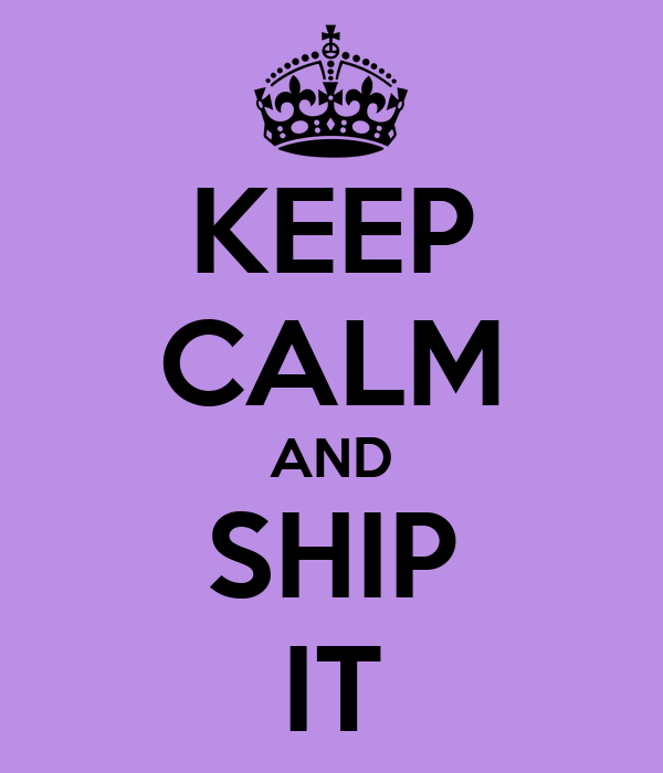 keep-calm-and-ship-it-6.png