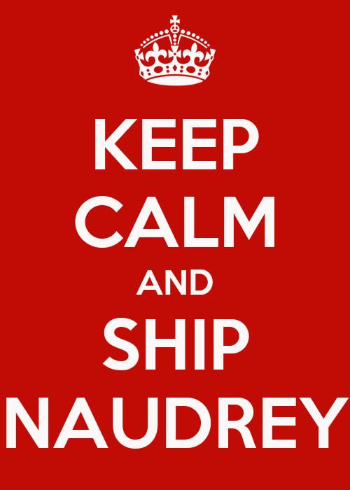 http://sd.keepcalm-o-matic.co.uk/i/keep-calm-and-ship-naudrey.png