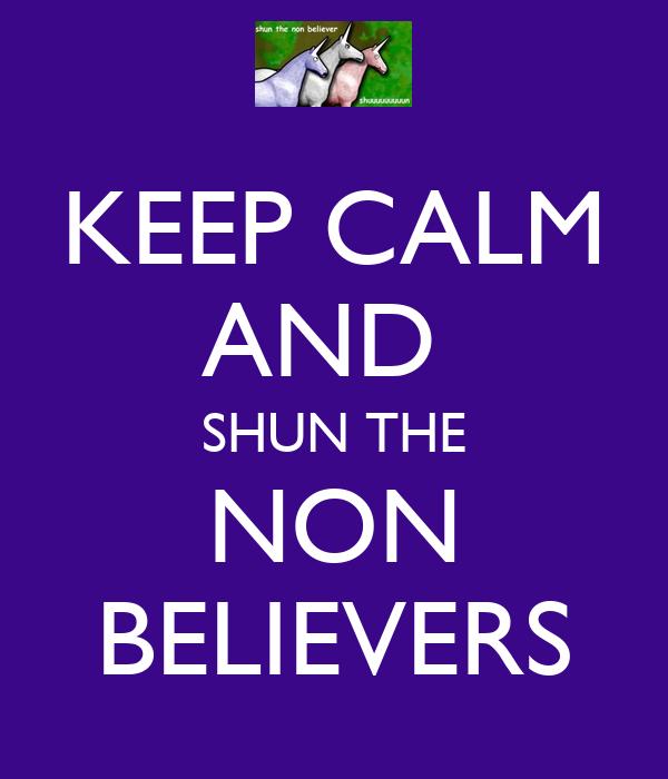 shun the nonbeliever meme wwwimgkidcom the image kid