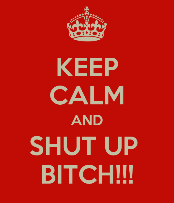 Shut up bitch video