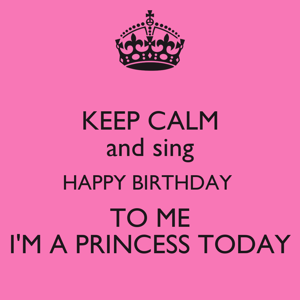 keep-calm-and-sing-happy-birthday-to-me-