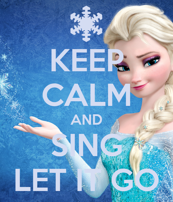 keep calm and sing let it go poster aquamarine keep