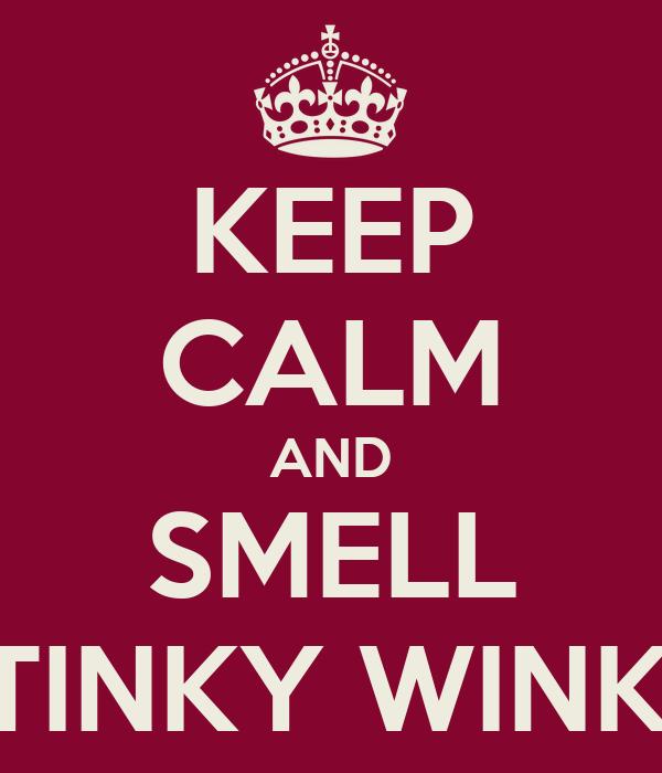 Stinky winky