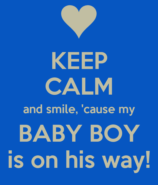 Keep Calm And Smile Quotes: Quotes On The Way Baby. QuotesGram