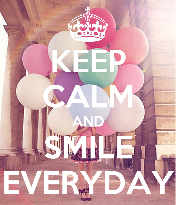 Keep calm and smile everyday poster typhaine keep calm for Immagini di keep calm