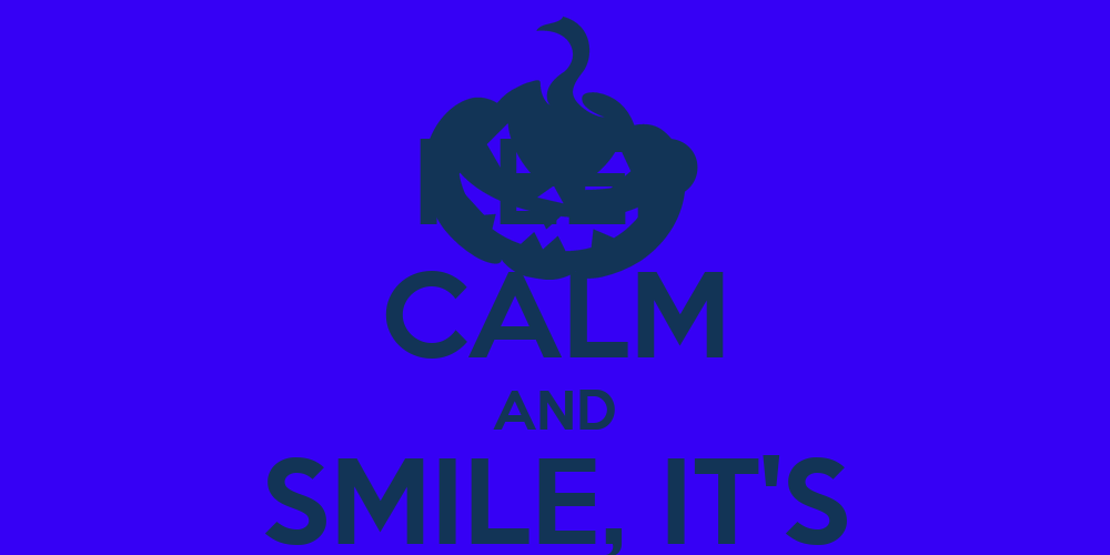 KEEP CALM AND SMILE, IT'S WEDNESDAY!