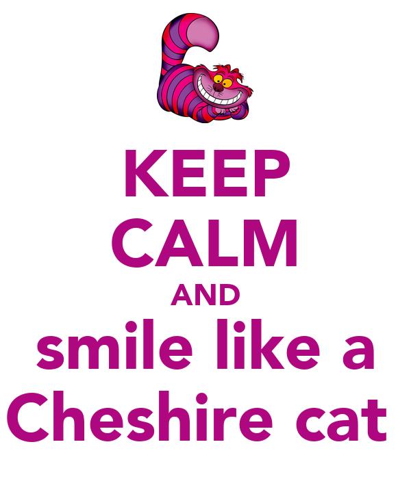 Keep Calm Cheshire Cat