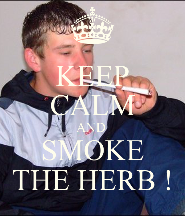 Related Pictures When You Smoke The Herb Reveals Yourself