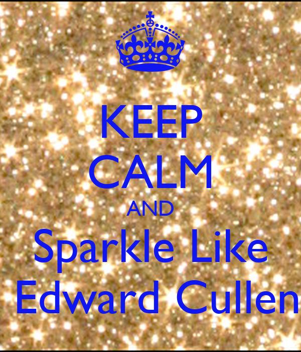 Edward Cullen Sparkle ...