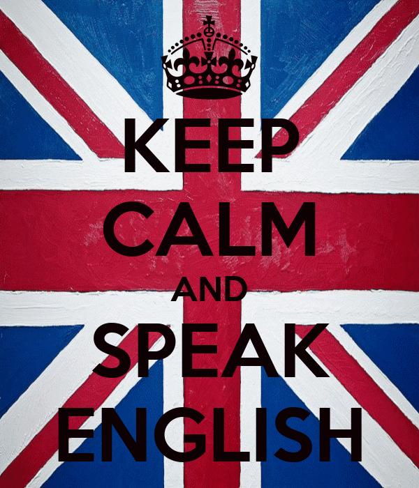 KEEP CALM AND SPEAK ENGLISH Poster | Himawari | Keep Calm-o-Matic