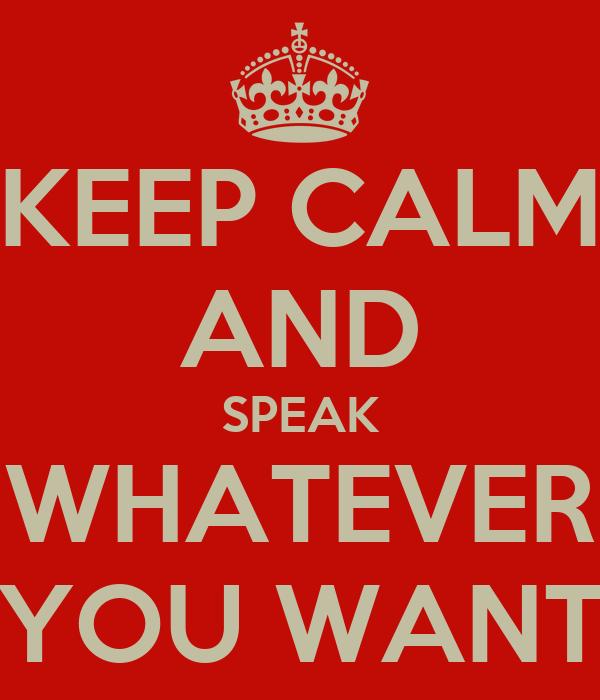 Forum per parlar en català, castellà i/o anglès Keep-calm-and-speak-whatever-you-want