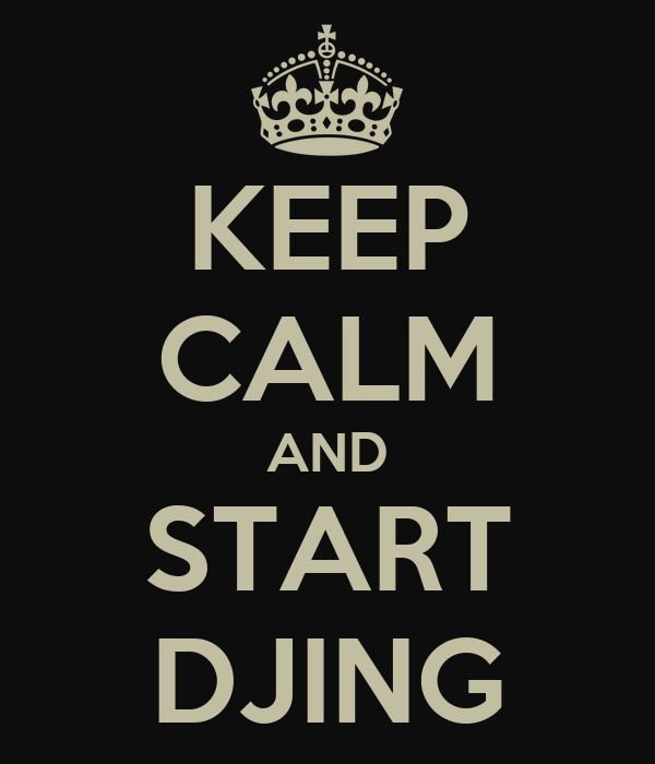 keep-calm-and-start-djing.png