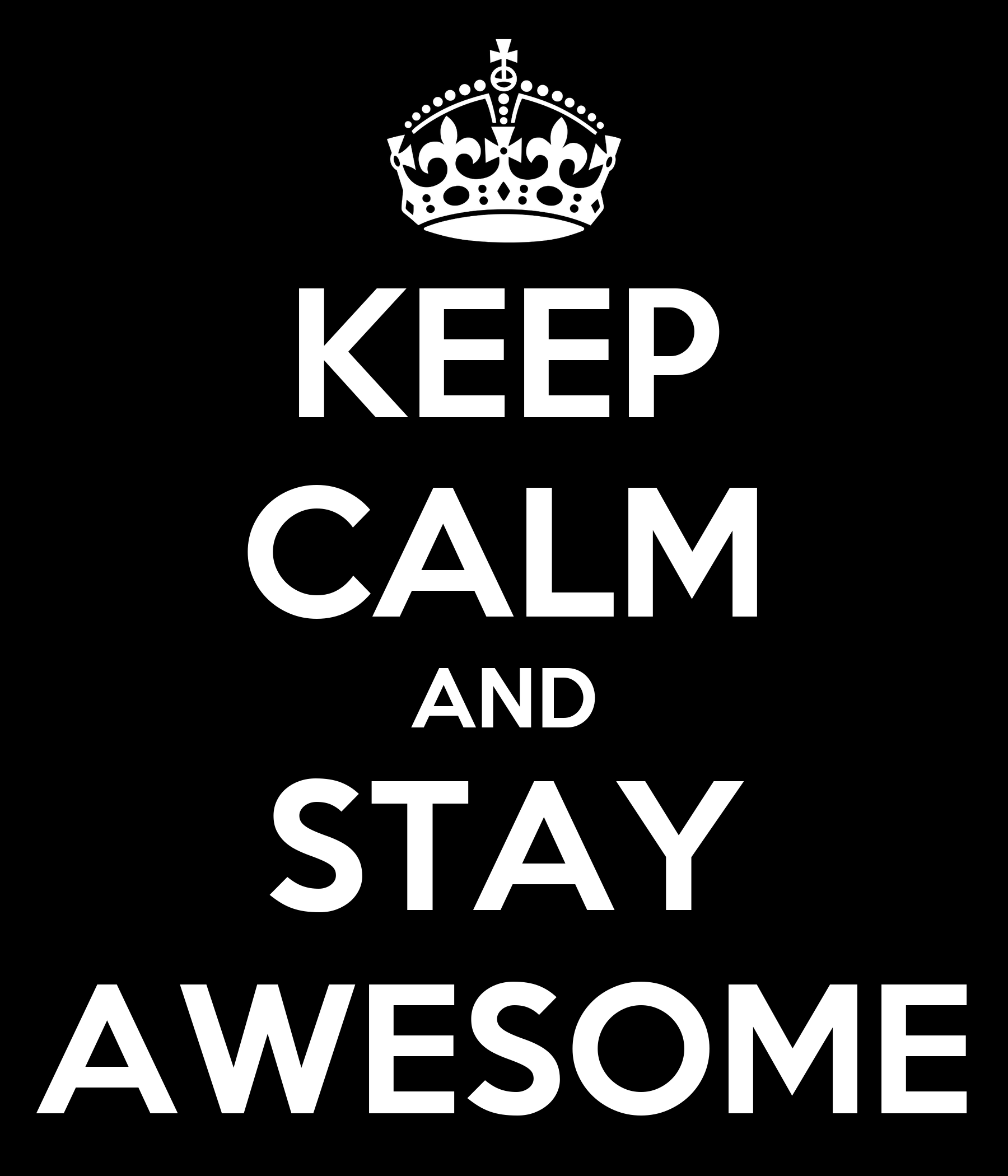 Teddy Bear Wall Stickers Keep Calm And Stay Awesome Poster H Keep Calm O Matic