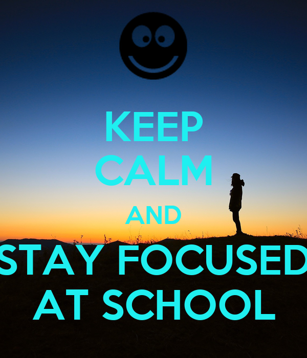 Image result for stay calm and focused