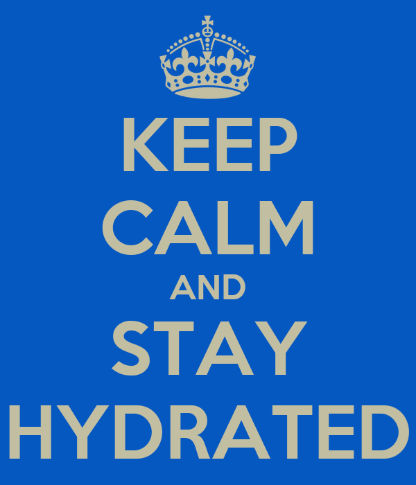 keep-calm-and-stay-hydrated-2.png