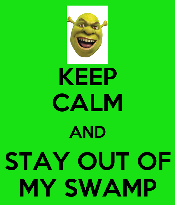 Keep Calm And Stay Out Of My Swamp Poster  Chief Brown. French Country Kitchens Ideas. Red Colour Kitchen. Kitchen Table With Bench Storage. Storage For Kitchen Cupboards. Kitchen Command Center Organization. Rustic Country Kitchen Designs. Kitchen Storage Hutches. Chic Kitchen Accessories