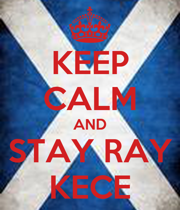 - keep-calm-and-stay-ray-kece-3