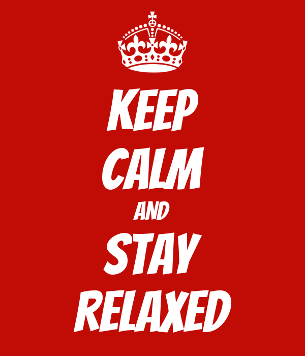 How to be calm and relaxed