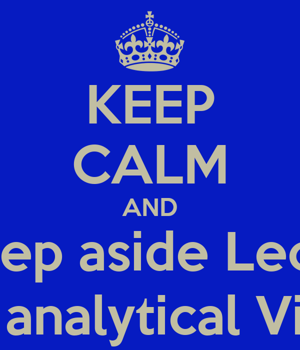 KEEP CALM AND step aside Leos the Loyal, intellectual