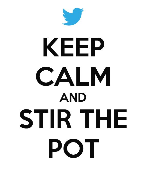 keep-calm-and-stir-the-pot-1.png