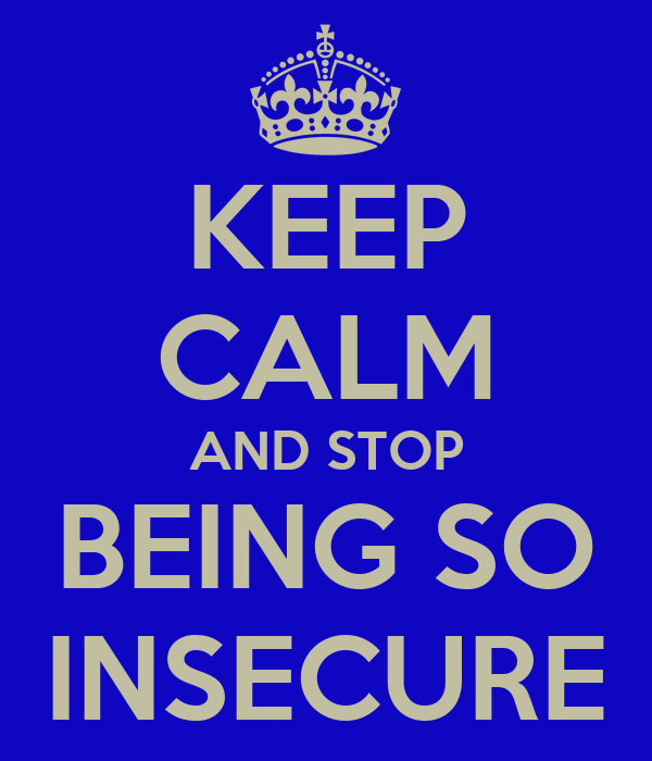 how to stop feeling insecure