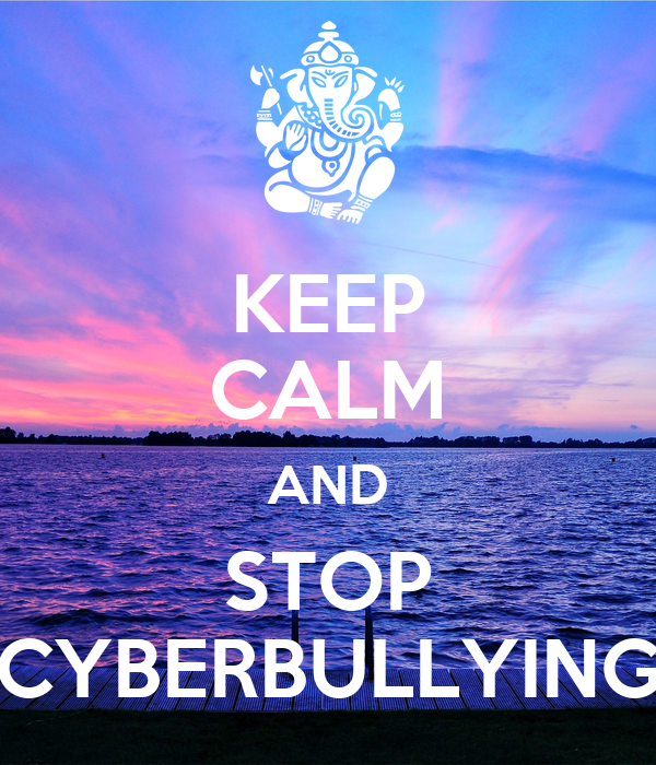 What is Cyberbullying advise